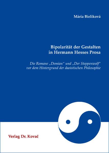 Bipolarität der Gestalten in Hermann Hesses Prosa - Coverbild