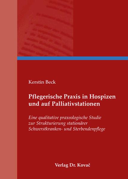 Pflegerische Praxis in Hospizen und auf Palliativstationen - Coverbild