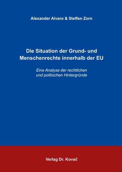 Die Situation der Grund- und Menschenrechte innerhalb der EU - Coverbild