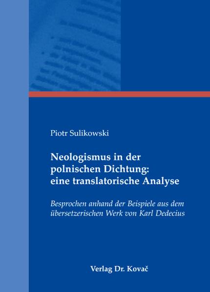 Neologismus in der polnischen Dichtung: eine translatorische Analyse - Coverbild