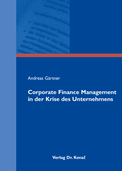 Corporate Finance Management in der Krise des Unternehmens - Coverbild