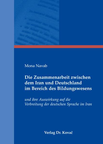 Die Zusammenarbeit zwischen dem Iran und Deutschland im Bereich des Bildungswesens - Coverbild