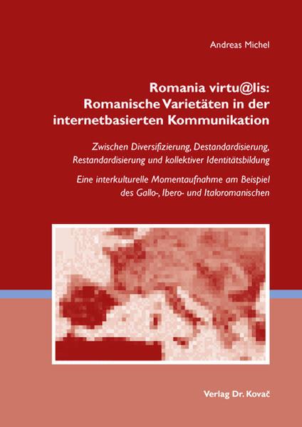 Romania virtu@lis: Romanische Varietäten in der internetbasierten Kommunikation - Coverbild