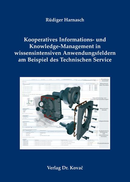 Kooperatives Informations- und Knowledge-Management in wissensintensiven Anwendungsfeldern am Beispiel des technischen Service - Coverbild