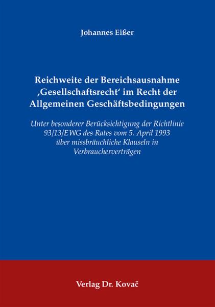 Reichweite der Bereichsausnahme 'Gesellschaftsrecht'  im Recht der Allgemeinen Geschäftsbedingungen - Coverbild