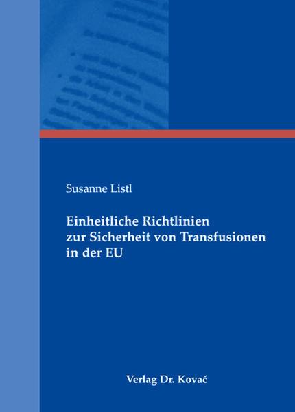 Einheitliche Richtlinien zur Sicherheit von Transfusionen in der EU - Coverbild