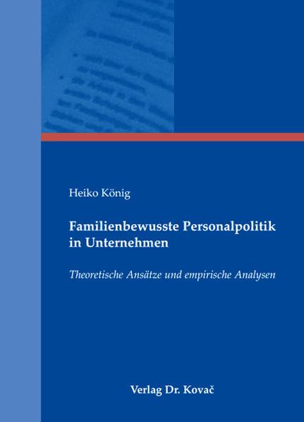 Familienbewusste Personalpolitik in Unternehmen - Coverbild