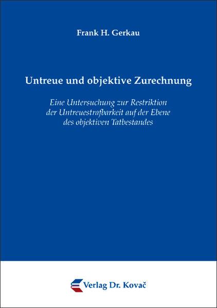 Untreue und objektive Zurechnung - Coverbild