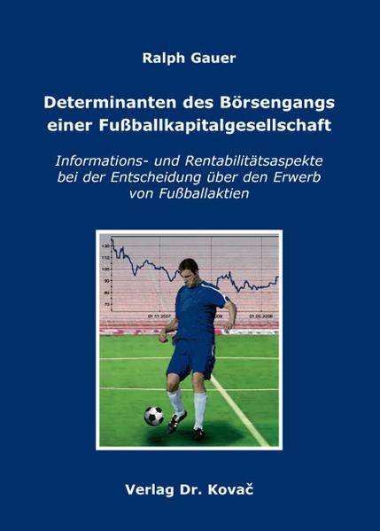 Determinanten des Börsengangs einer Fußballkapitalgesellschaft - Coverbild