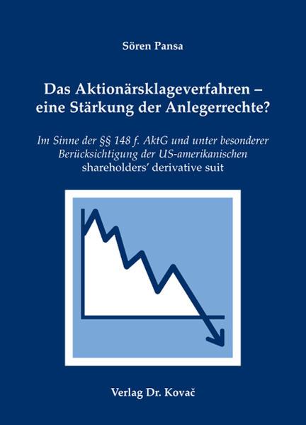 Das Aktionärsklageverfahren - eine Stärkung der Anlegerrechte? - Coverbild