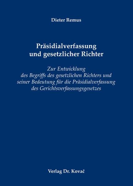 Präsidialverfassung und gesetzlicher Richter - Coverbild