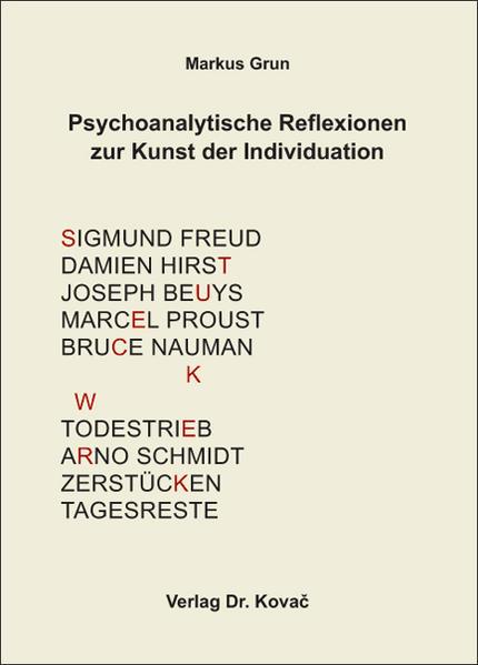 Psychoanalytische Reflexionen zur Kunst der Individuation - Coverbild