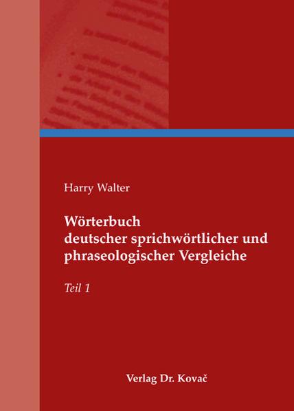 Wörterbuch deutscher sprichwörtlicher und phraseologischer Vergleiche - Coverbild