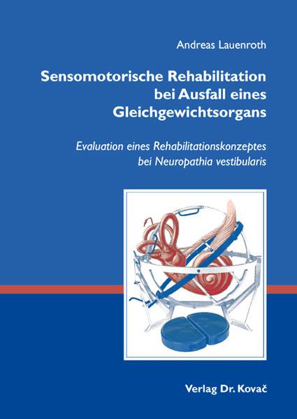 Sensomotorische Rehabilitation bei Ausfall eines Gleichgewichtsorgans - Coverbild