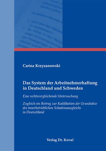 Das System der Arbeitnehmerhaftung in Deutschland und Schweden - Coverbild