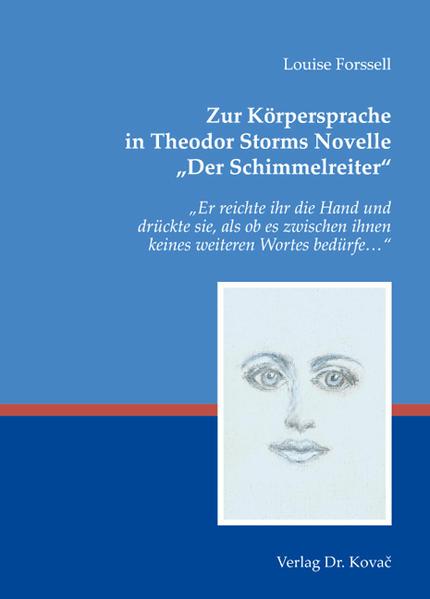 Zur Körpersprache in Theodor Storms Novelle