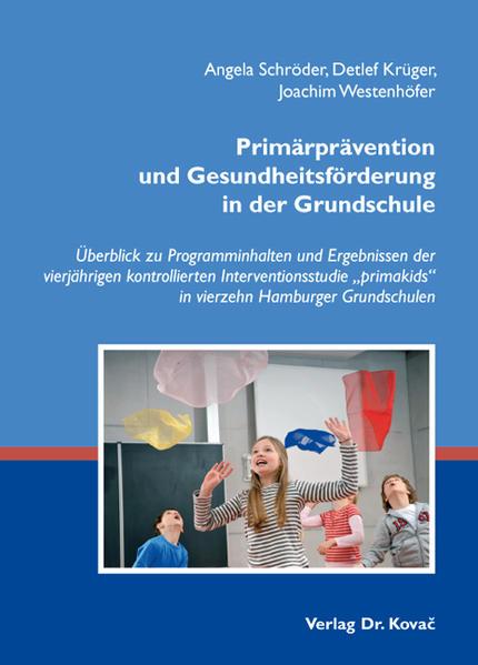 Primärprävention und Gesundheitsförderung in der Grundschule - Coverbild