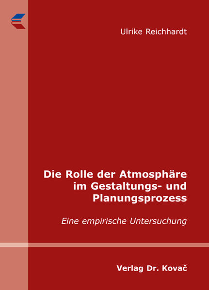 Die Rolle der Atmosphäre im Gestaltungs- und Planungsprozess - Coverbild