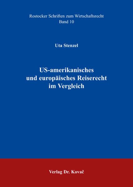 US-amerikanisches und europäisches Reiserecht im Vergleich - Coverbild