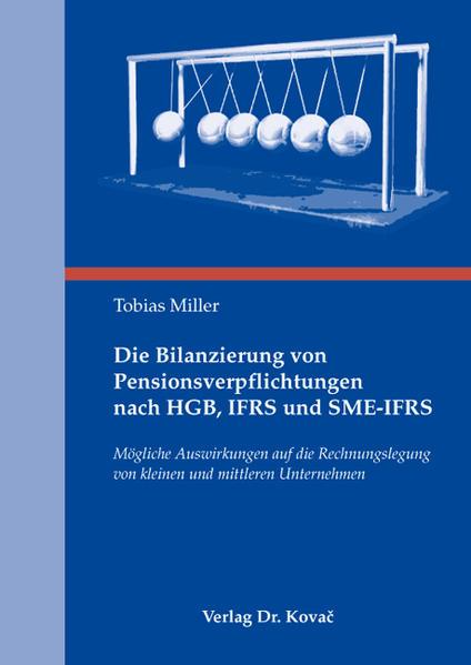 Die Bilanzierung von Pensionsverpflichtungen nach HGB, IFRS und SME-IFRS - Coverbild