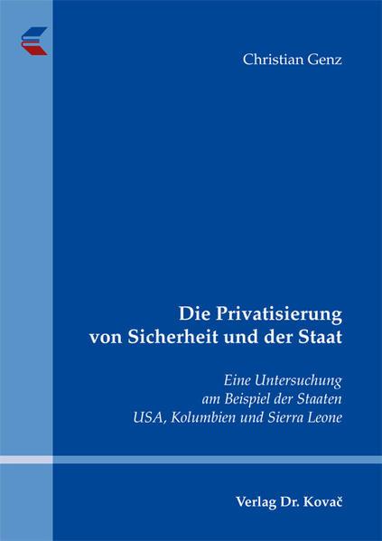 Buch Die Privatisierung von Sicherheit und der Staat Download von Kostenlosen Hörbüchern