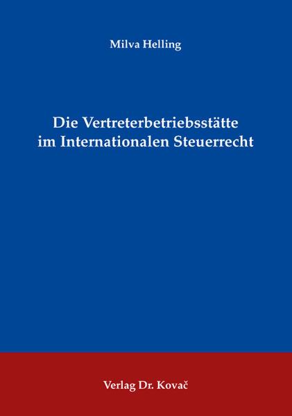 Die Vertreterbetriebsstätte im Internationalen Steuerrecht - Coverbild