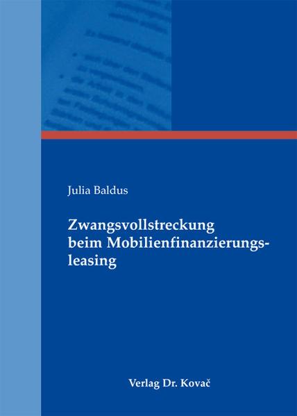 Zwangsvollstreckung beim Mobilienfinanzierungsleasing - Coverbild