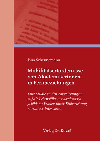 Mobilitätserfordernisse von Akademikerinnen in Fernbeziehungen - Coverbild