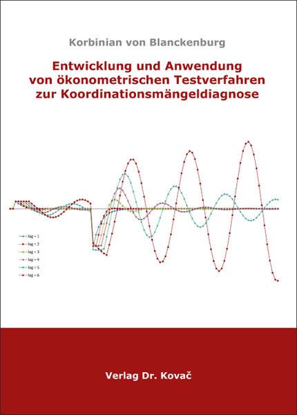 Entwicklung und Anwendung von ökonometrischen Testverfahren zur Koordinationsmängeldiagnose - Coverbild