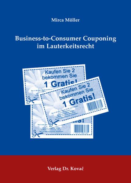 Business-to-Consumer Couponing im Lauterkeitsrecht - Coverbild