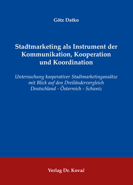 Stadtmarketing als Instrument der Kommunikation, Kooperation und Koordination - Coverbild