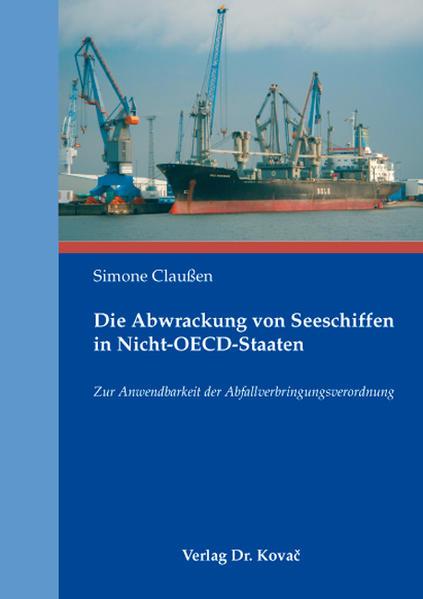 Die Abwrackung von Seeschiffen in Nicht-OECD-Staaten - Coverbild