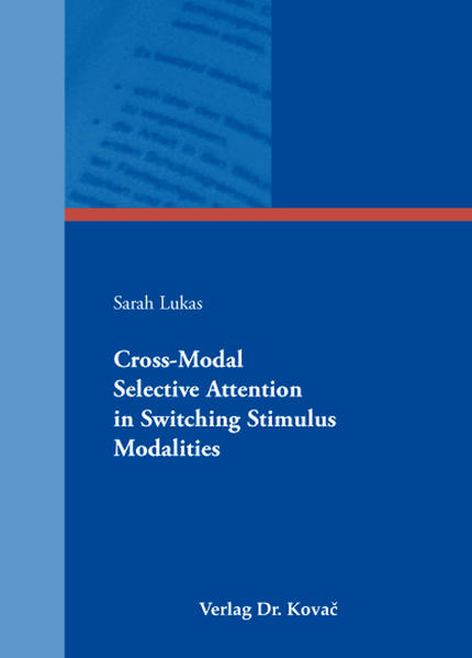 Cross-Modal Selective Attention in Switching Stimulus Modalities - Coverbild
