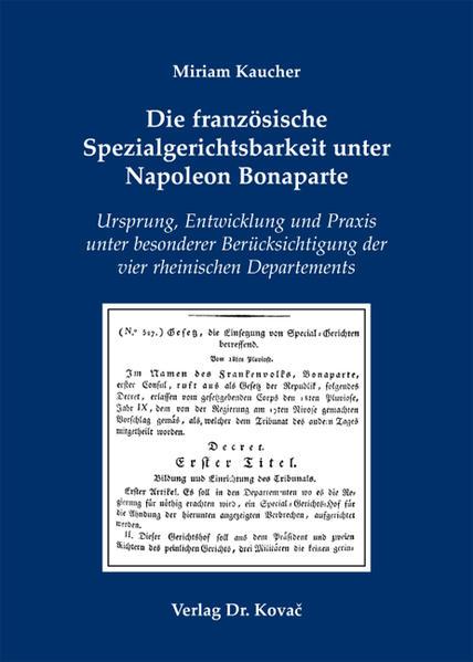 Die französische Spezialgerichtsbarkeit unter Napoleon Bonaparte - Coverbild
