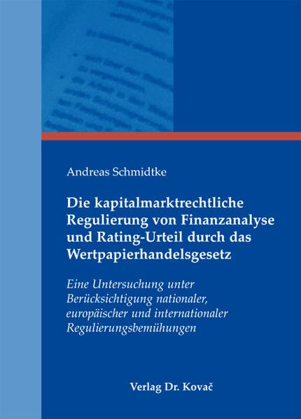 Die kapitalmarktrechtliche Regulierung von Finanzanalyse und Rating-Urteil durch das Wertpapierhandelsgesetz - Coverbild