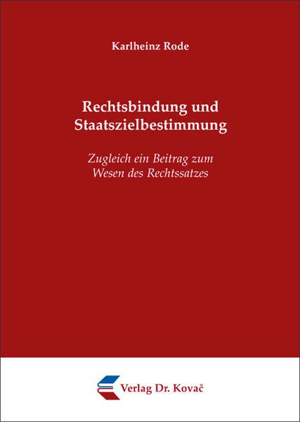 Rechtsbindung und Staatszielbestimmung - Coverbild