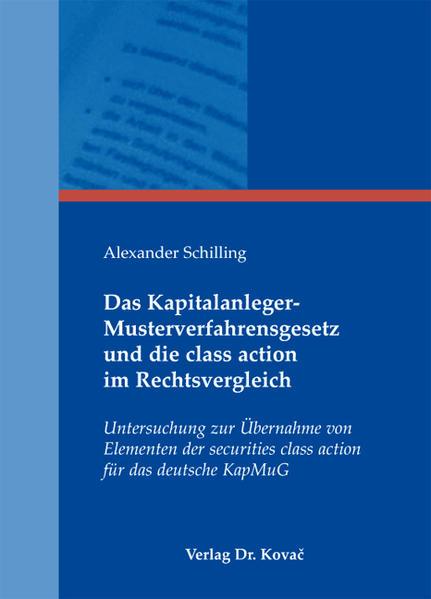 Das Kapitalanleger-Musterverfahrensgesetz und die class action im Rechtsvergleich - Coverbild