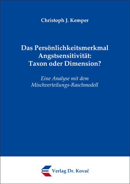 Das Persönlichkeitsmerkmal Angstsensitivität: Taxon oder Dimension? - Coverbild