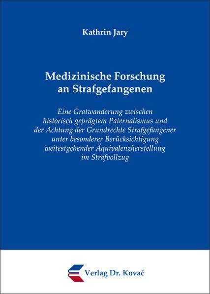 Medizinische Forschung an Strafgefangenen - Coverbild