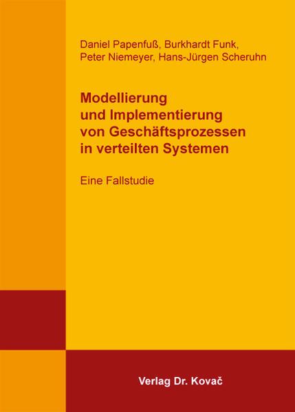Modellierung und Implementierung von Geschäftsprozessen in verteilten Systemen - Coverbild