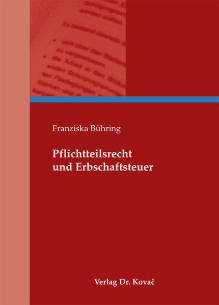Pflichtteilsrecht und Erbschaftsteuer - Coverbild