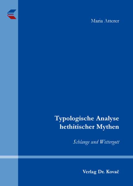 Typologische Analyse hethitischer Mythen - Coverbild