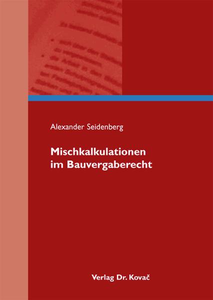 Mischkalkulationen im Bauvergaberecht - Coverbild