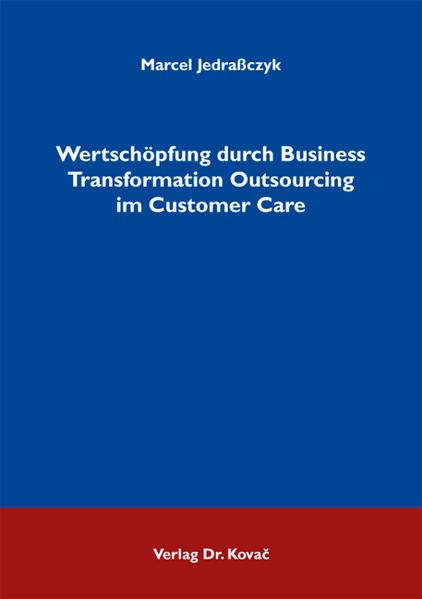 Wertschöpfung durch Business Transformation Outsourcing im Customer Care - Coverbild