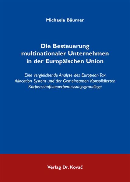 Die Besteuerung multinationaler Unternehmen in der Europäischen Union - Coverbild