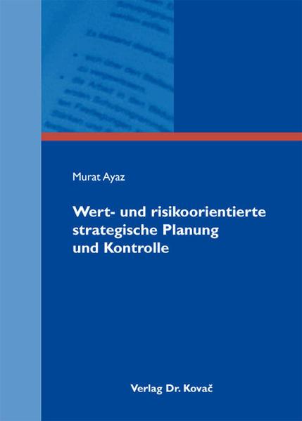 Wert- und risikoorientierte strategische Planung und Kontrolle - Coverbild