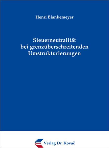 Steuerneutralität bei grenzüberschreitenden Umstrukturierungen - Coverbild