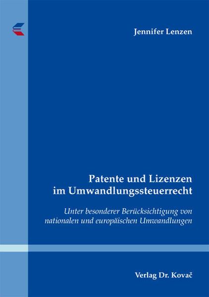Patente und Lizenzen im Umwandlungssteuerrecht - Coverbild
