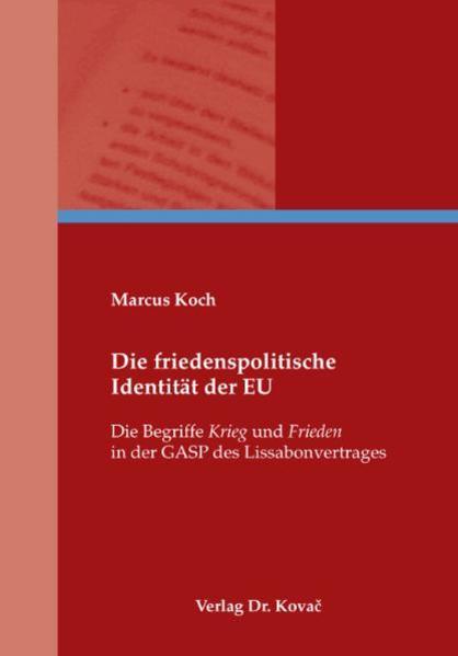 Ebooks Die friedenspolitische Identität der EU PDF Herunterladen