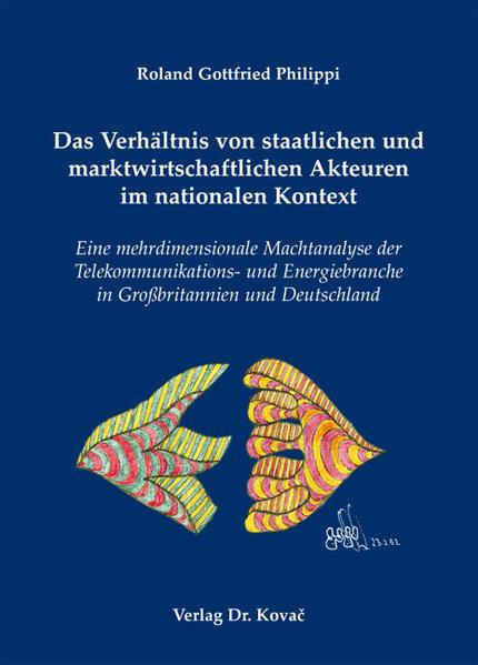 Das Verhältnis von staatlichen und marktwirtschaftlichen Akteuren im nationalen Kontext - Coverbild